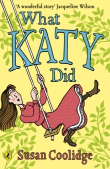 What Katy Did, Paperback