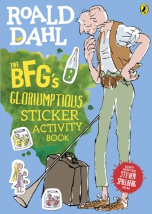 The BFG's Gloriumptious Sticker Activity Book, Paperback