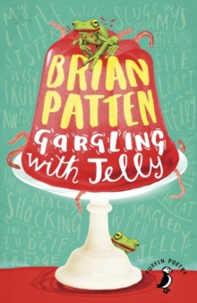 Gargling with Jelly : A Collection of Poems, Paperback