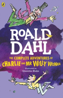 The Complete Adventures of Charlie and Mr Willy Wonka, Paperback
