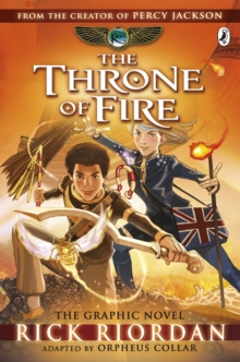 The Throne of Fire: The Graphic Novel : The Kane Chronicles  Bk. 2, Paperback