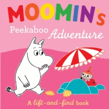 Moomin's Peekaboo Adventure : A Lift-and-Find Book, Board book