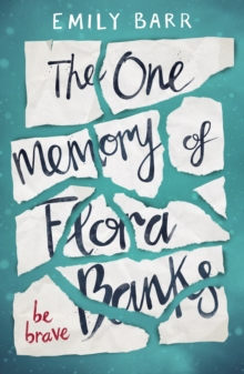 The One Memory Of Flora Banks,, Paperback Book