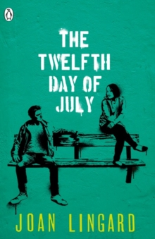 The Twelfth Day of July : A Kevin and Sadie Story, Paperback
