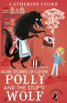 More Stories of Clever Polly and the Stupid Wolf, Paperback