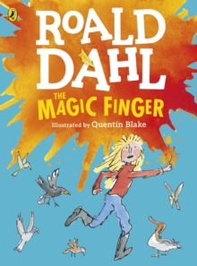 The Magic Finger : (Colour Edition), Paperback