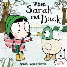 When Sarah Met Duck, Board book