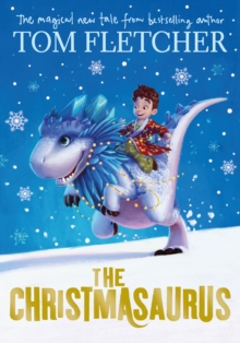 The Christmasaurus, Hardback