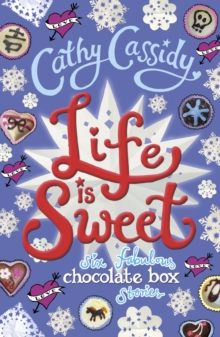 Life is Sweet: A Chocolate Box Short Story Collection, Paperback Book