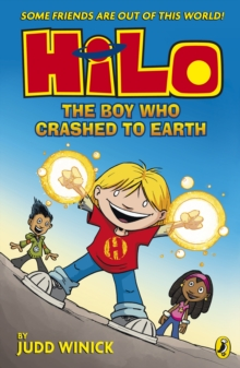 Hilo: The Boy Who Crashed to Earth, Paperback