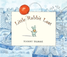 Little Rabbit Lost, Hardback