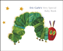Eric Carle's Very Special Baby Book, Hardback