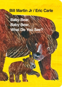 Baby Bear, Baby Bear, What Do You See?, Board book
