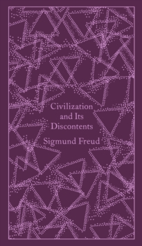 Civilization and its Discontents, Hardback