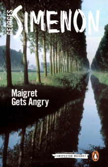 Maigret Gets Angry, Paperback Book