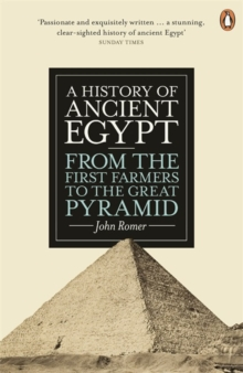 A History of Ancient Egypt : From the First Farmers to the Great Pyramid, Paperback