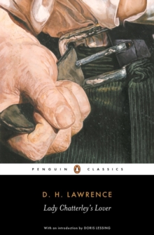 "Lady Chatterley's Lover : AND A Propos of ""Lady Chatterley's Lover"", Paperback"