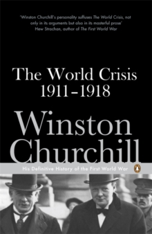 The World Crisis 1911-1918, Paperback Book