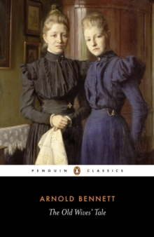 The Old Wives Tale, Paperback