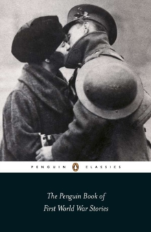 The Penguin Book of First World War Stories, Paperback Book