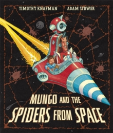 Mungo and the Spiders from Space, Paperback
