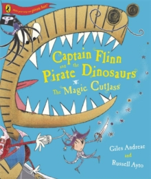 Captain Flinn and the Pirate Dinosaurs - The Magic Cutlass, Paperback
