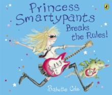 Princess Smartypants Breaks the Rules!, Paperback