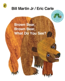 Brown Bear, Brown Bear, What Do You See?, Paperback