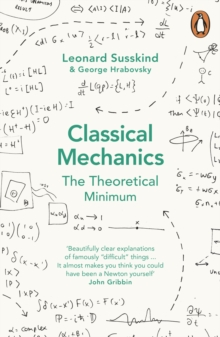 Classical Mechanics : The Theoretical Minimum, Paperback