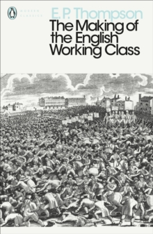 The Making of the English Working Class, Paperback