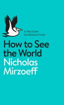 How to See the World, Paperback