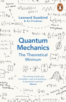 Quantum Mechanics: The Theoretical Minimum, Paperback