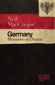 Germany : Memories of a Nation, Paperback