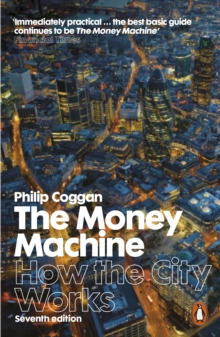 The Money Machine : How the City Works, Paperback