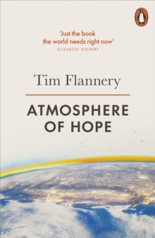 Atmosphere of Hope : Solutions to the Climate Crisis, Paperback Book