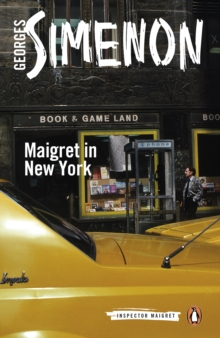 Maigret in New York : Inspector Maigret #27, EPUB eBook