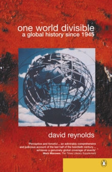 One World Divisible : A Global History Since 1945, EPUB eBook