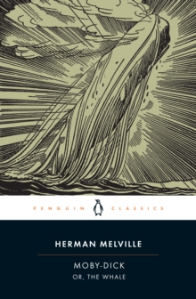 Moby-Dick : or, the Whale Or, the Whale, Paperback Book