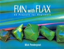 Fun with Flax : 50 Projects for Beginners, Paperback Book