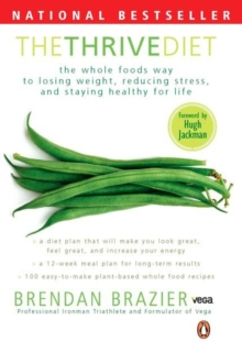 The Thrive Diet, Paperback