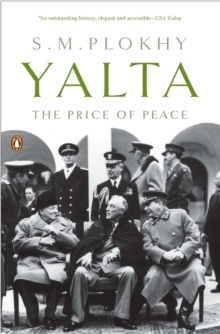 Yalta : The Price of Peace, Paperback