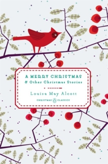A Merry Christmas : And Other Christmas Stories, Hardback Book