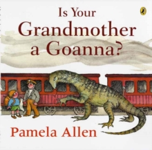 Is Your Grandmother a Goanna?, Paperback