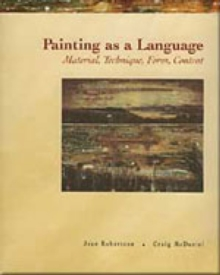 Painting as a Language : Material, Technique, Form Content, Paperback