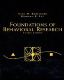Foundations of Behavioral Research : Educational, Psychological and Sociological Enquiry, Paperback Book