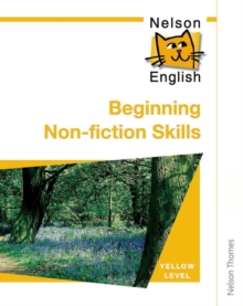 Nelson English - Yellow Level Beginning Non-fiction Skills, Paperback Book