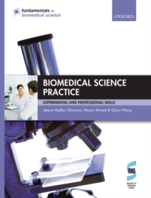 Image of Biomedical Science Practice: experimental and professional skills : experimental and professional skills