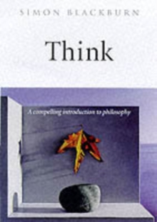 Think : A Compelling Introduction to Philosophy, Hardback