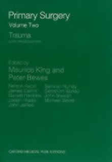 Primary Surgery: Volume 2: Trauma, Paperback