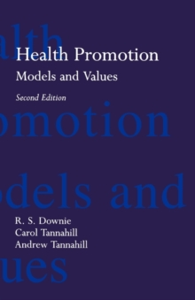 Health Promotion : Models and Values, Paperback
